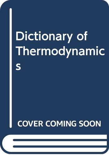 9780333187531: Dictionary of Thermodynamics