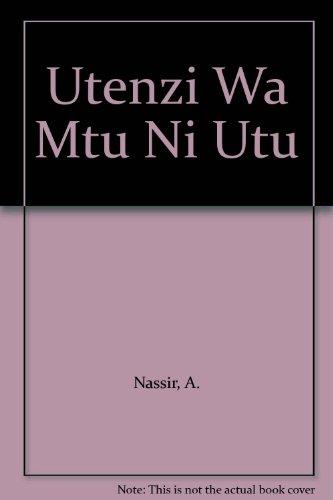 9780333189764: Utenzi Wa Mtu Ni Utu