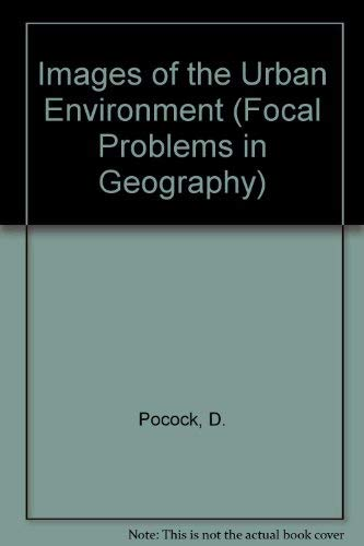 9780333191989: Images of the Urban Environment (Focal Problems in Geography)