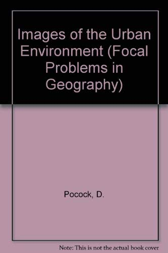 9780333192115: Images of the Urban Environment (Focal Problems in Geography)