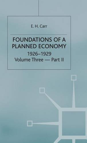 9780333192702: A History of Soviet Russia: 4 Foundations of a Planned Economy,1926-1929: Volume 3 (V.3 Pt.4)