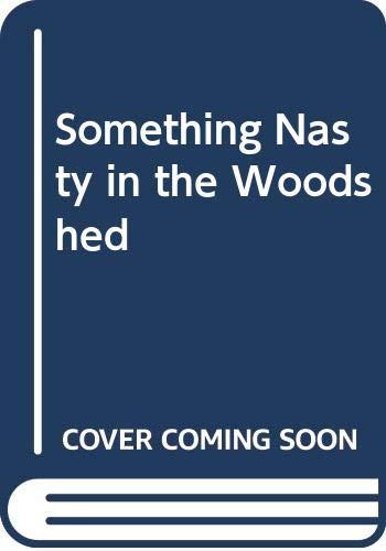 9780333194430: Something Nasty in the Woodshed