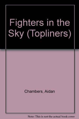 9780333194515: Fighters in the Sky (Topliners)