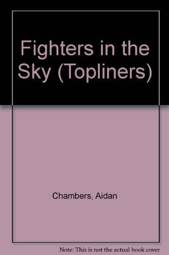 9780333194829: Fighters in the Sky (Topliners)