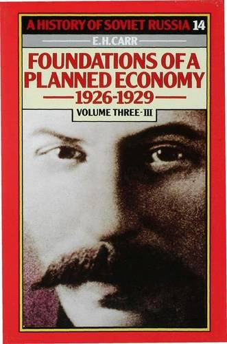 9780333194935: A History of Soviet Russia: Section 4, v. 3: Foundations of a Planned Economy (V.3 Pt.4)