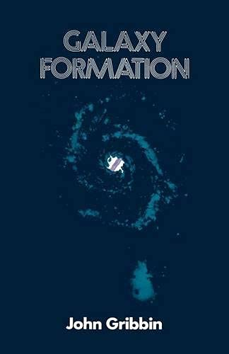 9780333195123: Galaxy Formation: A Personal View