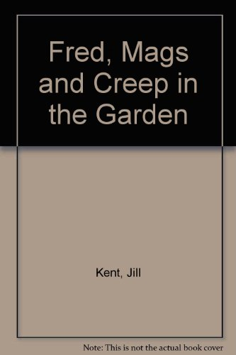 9780333195369: Fred, Mags and Creep in the Garden