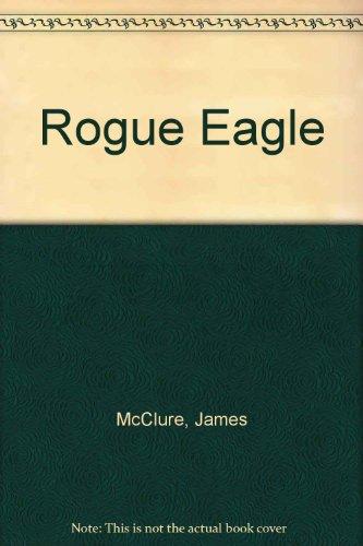 9780333196984: Rogue Eagle