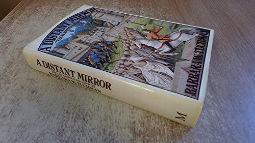 9780333197523: Distant Mirror: The Calamitous Fourteenth Century