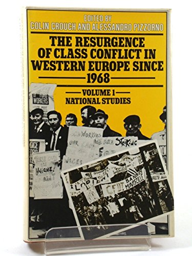 9780333197851: The Resurgence of Class Conflict in Western Europe Since 1968: v. 1