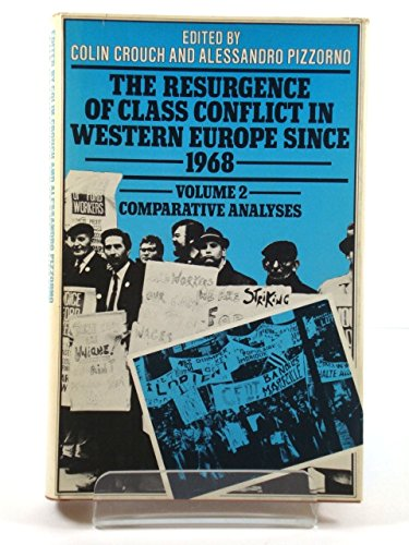 9780333197868: Resurgence of Class Conflict in Western Europe Since 1968: Comparative Analysis v. 2