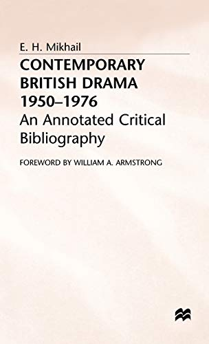 Contemporary British Drama, 1950-76 . An Annotated Critical Bibliography