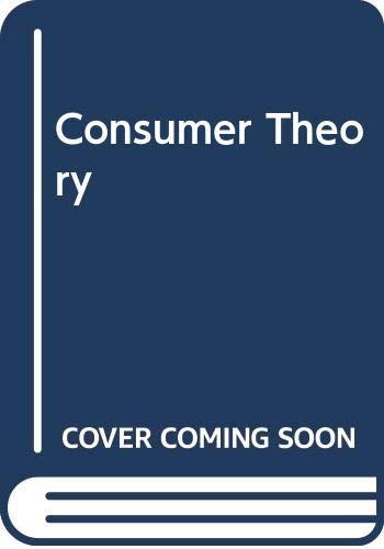 9780333199428: Consumer Theory