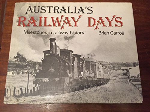 9780333210550: Australia's railway days: Milestones in railway history