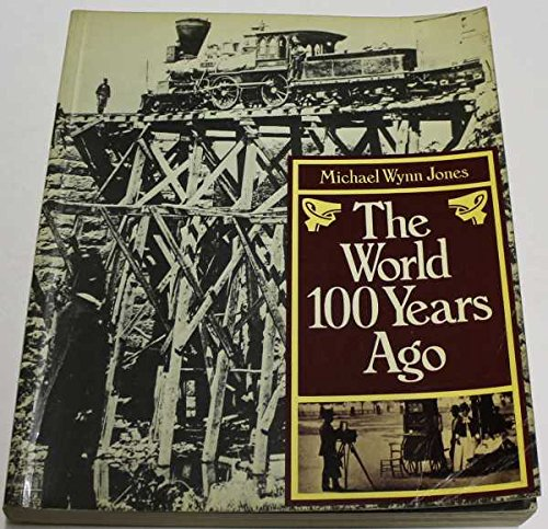 9780333211922: The World 100 Years Ago