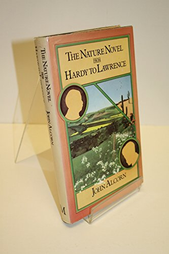9780333211953: The Nature Novel from Hardy to Lawrence