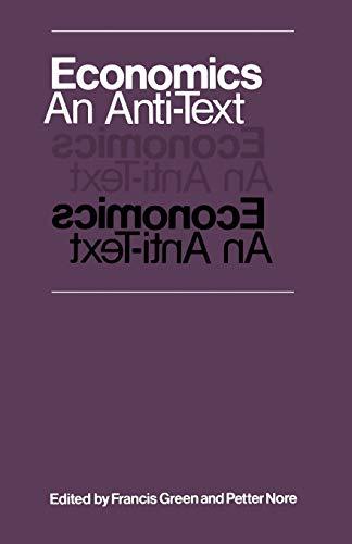 9780333212028: Economics: An Anti-text