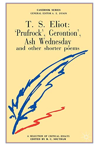9780333212332: T.S.Eliot: Prufrock, Gerontion, Ash Wednesday and other Shorter Poems (Casebooks Series)