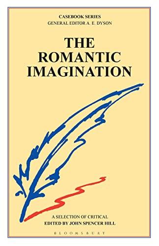 The Romantic Imagination (Casebooks Series)