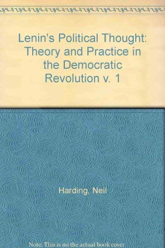 9780333212875: Lenin's Political Thought: Theory and Practice in the Democratic Revolution v. 1