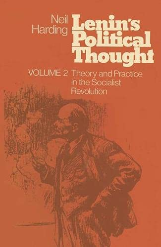 9780333212899: Lenin's Political Thought: Theory and Practice in the Socialist Revolution v. 2
