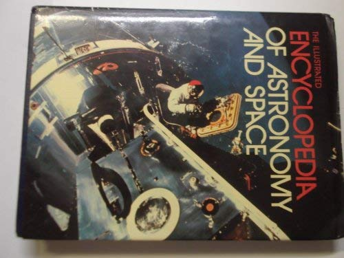 9780333213650: The Illustrated Encyclopaedia of Astronomy and Space