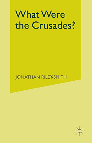 9780333213735: What Were the Crusades?