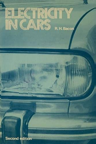 Electricity in Cars (Philips Technical Library) (0333213785) by Roy H. Bacon