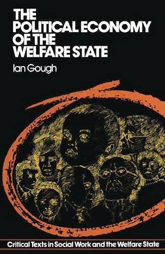 9780333215999: Political Economy of the Welfare State (Critical texts in social work & the welfare state)