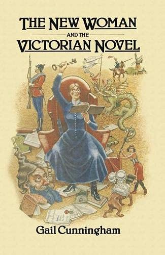 The New Woman and the Victorian Novel: Gail Cunningham