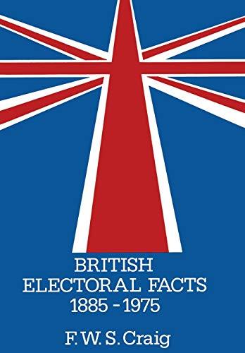 9780333216248: British Electoral Facts 1885–1975