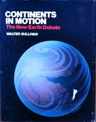 9780333216835: Continents in Motion