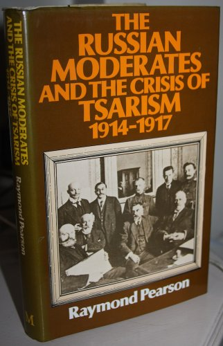 9780333219249: Russian Moderates and the Crisis of Tsarism, 1914-17