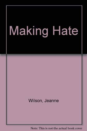 9780333219690: Making Hate