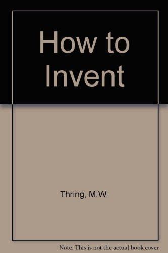 9780333220269: How to Invent