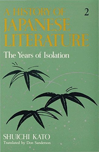 9780333220887: A History of Japanese Literature: The Years of Isolation (v. 2)
