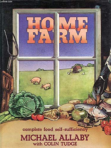 9780333220900: Home Farm: Complete Food Self-sufficiency