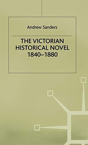 9780333220931: The Victorian Historical Novel, 1840-1880