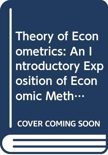 9780333223789: Theory of Econometrics: An Introductory Exposition of Economic Methods