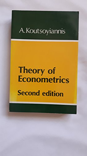 9780333223796: Theory of Econometrics: A Introductory Exposition of Economic Methods