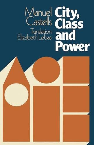 9780333225547: City, Class and Power (Sociology, politics, and cities)
