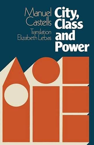 9780333225554: City, Class and Power (Sociology, Politics, and Cities)