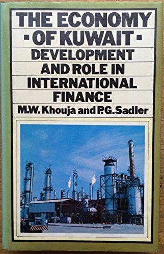 Economy of Kuwait: Development and Role in: Khouja, M.W., Sadler,