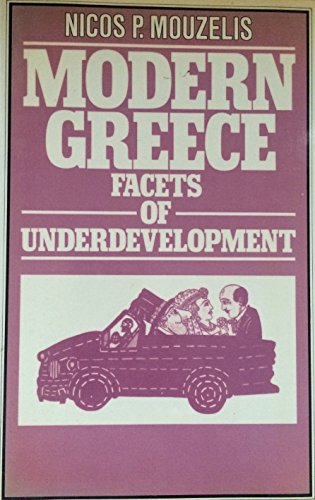 9780333226155: Modern Greece: Facets of Underdevelopment