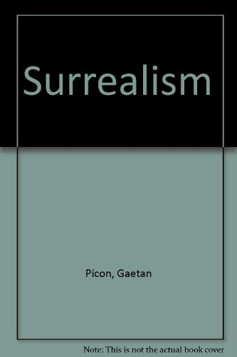 Surrealism 1919-1939: Picon, Gaeton