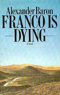 9780333227381: Franco is Dying