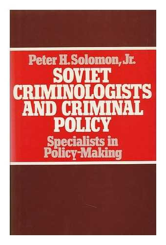 9780333227503: Soviet criminologists and criminal policy: Specialists in policy-making