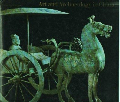 Art and Archaeology in China: Capon, Edmund