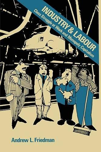 9780333230329: Industry and Labour: Class Struggle at Work and Monopoly Capitalism