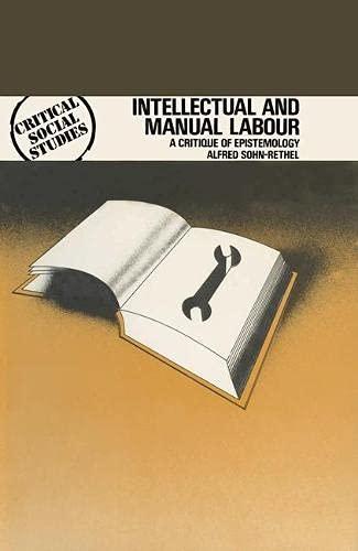 9780333230459: Intellectual and Manual Labour: Critique of Epistemology (Critical social studies)